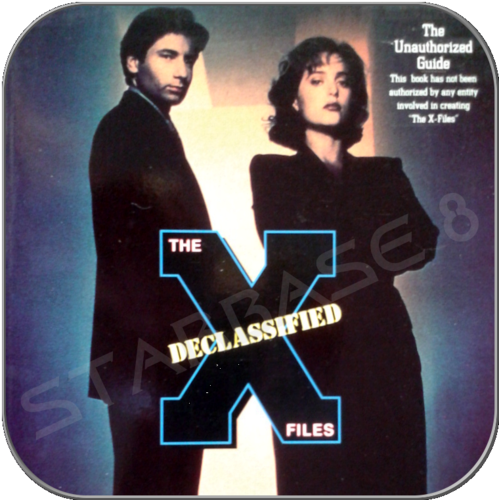 THE DECLASSIFIED X FILES - THE UNAUTHORIZED GUIDE