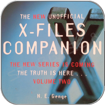 THE NEW UNOFFICIAL X-FILES COMPANION VOL. 2